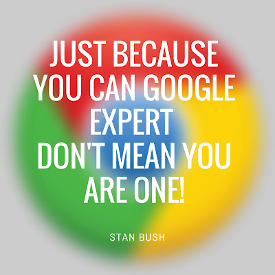Just Because You Can Google Expert