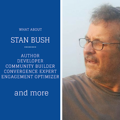 Stan Bush - Author - Convergence Expert - Community Builder