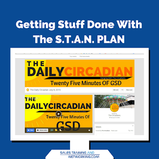 The Circadians - Getting Stuff Done with The STAN PLAN